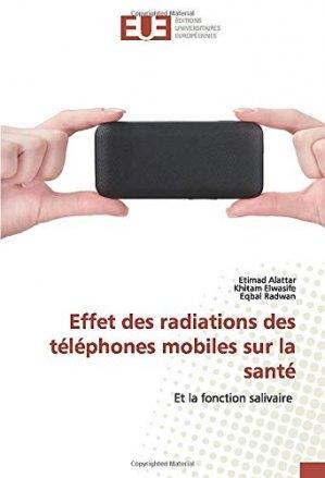 Effet des radiations des téléphones mobiles sur la santé - editions universitaires europeennes - 9786139536450 -