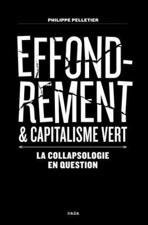Effondrement et capitalisme vert - Nada éditions - 9791092457384 -
