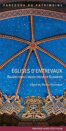 Eglises d'Entrevaux - lieux dits - 9782362191367 -