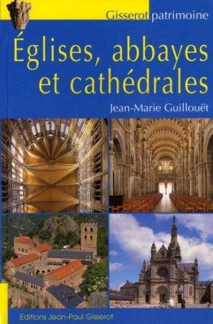 Eglises, abbayes et cathédrales - gisserot - 9782755806373 -
