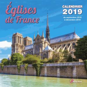Eglises de France : calendrier 2019 : de septembre 2018 à décembre 2019 - artemis - 9782816013269 -