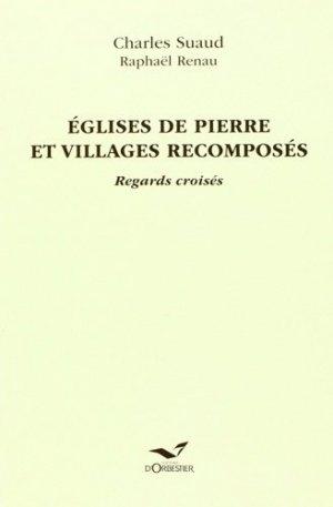 Eglises de pierre et villages recomposés - d'orbestier - 9782842381585 -