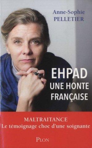 EHPAD : Une honte française - plon - 9782259265348
