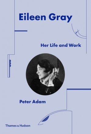 Eileen Gray: Her life and work. 2nd edition - Thames and Hudson - 9780500343548 -