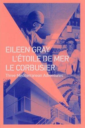 Eileen Gray L'étoile de mer Le corbusier - archibooks - 9782357332805 -