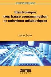 Electronique très basse consommation et solutions adiabatiques - iste - 9781784051884 -