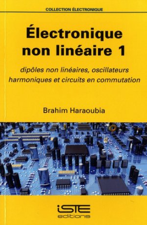 Electrique non linéaire 1 - iste - 9781784055103 -
