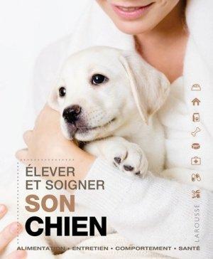 Élever et soigner son chien - larousse - 9782035878960 -