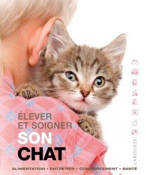 Élever et soigner son chat - larousse - 9782035898739