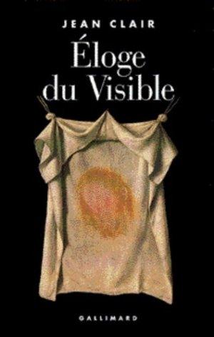 Eloge du visible - gallimard editions - 9782070746750 -