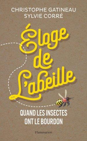 Eloge de l'abeille - Flammarion - 9782081485495