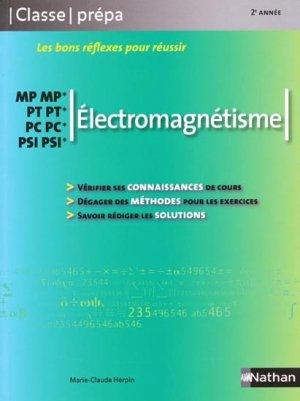 Électromagnétisme 2ème année MP MP* PT PT* PC PC* PSI PSI* - nathan - 9782091604787 -