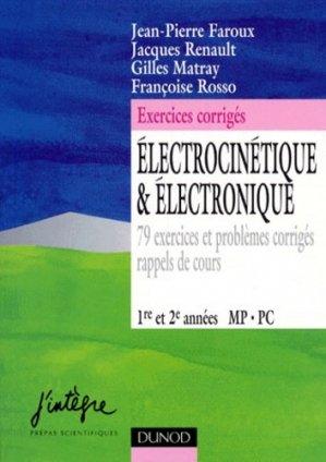 Électrocinétique et électronique 1ère et 2ème année MP PC - dunod - 9782100037698 -