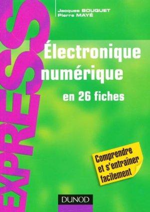 Électronique numérique en 26 fiches - dunod - 9782100548682 -