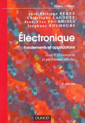 Électronique Fondements et applications - dunod - 9782100578948 -