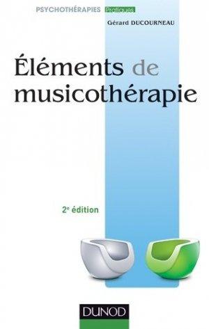Éléments de musicothérapie - dunod - 9782100712960 -