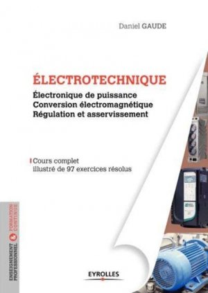 Electrotechnique 2 - eyrolles - 9782212139204 -