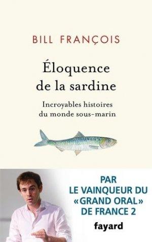Eloquence de la sardine - fayard - 9782213712949 -
