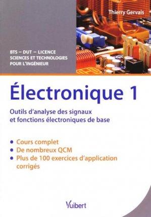 Électronique - Tome 1 - vuibert - 9782311005011 -