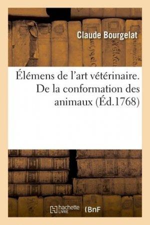 Élémens de l'art vétérinaire - hachette/bnf - 9782329410920 -