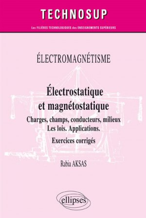 Electrostatique et magnétostatique - ellipses - 9782340028579 -