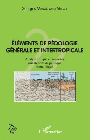 Eléments de pédologie générale et intertropicale - L'Harmattan - 9782343183985 -
