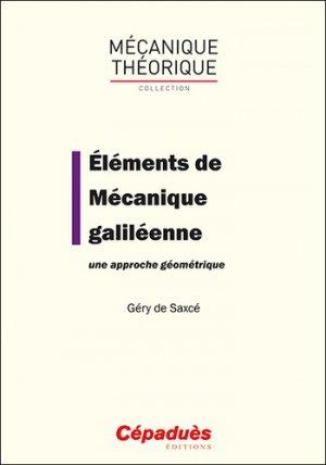 Eléments de mécanique galiléenne - cépaduès - 9782364937284 -