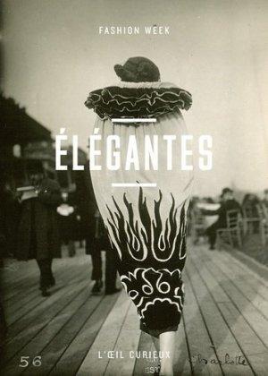 Elégantes. Fashion week - Bibliothèque Nationale de France - BNF - 9782717727296 -