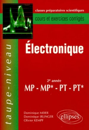 Électronique 2ème année MP MP* PT PT* - ellipses - 9782729898939 -