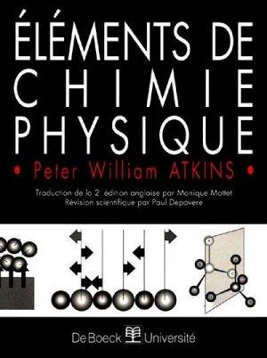 Éléments de chimie physique - de boeck superieur - 9782744500107 -