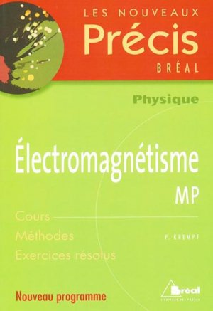 Électromagnétisme MP - breal - 9782749503974 -