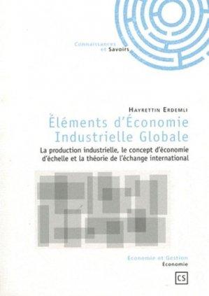 Eléments d'Economie Industrielle Globale - Connaissances et Savoirs - 9782753901032 -