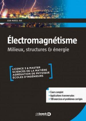 Electromagnétisme - de boeck superieur - 9782807306936