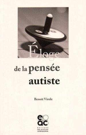 Eloge de la pensée autiste - archives contemporaines - 9782813001818 -