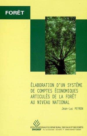 Élaboration d'un système de comptes économiques articulés de la forêt au niveau national - agroparistech - 9782857100515 -