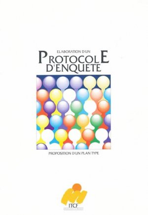 Elaboration d'un protocole d'enquete - itcf - 9782864921448 -