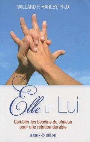 Elle et Lui. Combler les besoins de chacun pour une relation durable - MONDE DIFFERENT - 9782892256819 -