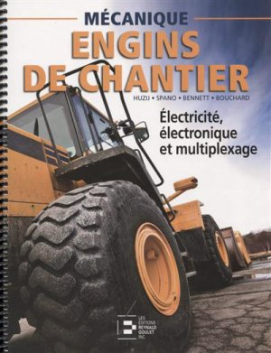 Engins de chantier - reynald goulet - 9782893774220 -