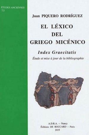 El Lexico del Griego Micenico : Index Graecitatis - antiquite nancy - 9782913667587 -