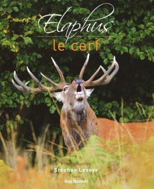 Elaphus Le cerf - stephan levoye - 9782952448130 -
