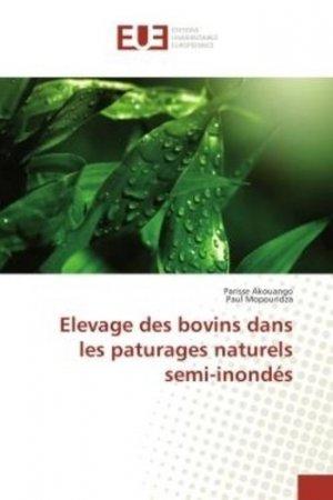Elevage des bovins dans les paturages naturels semi-inondés - universitaires europeennes - 9786202266727 -