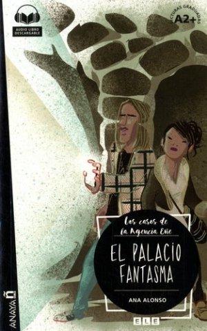 EL PALACIO FANTASMA  - ANAYA - 9788469846964