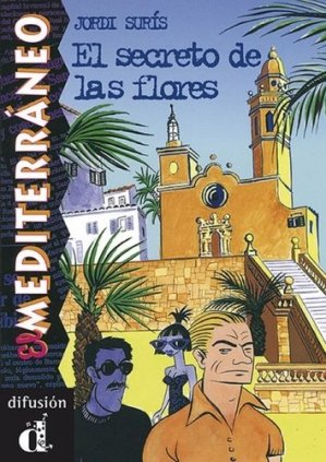 El Secreto de las Flores - maison des langues - 9788489344730 -