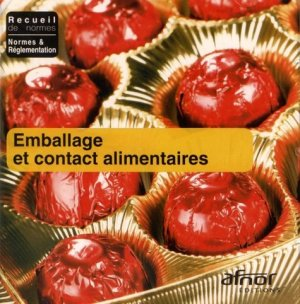Emballage et contact alimentaires - afnor - 9782120425314 -
