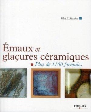 Emaux et glaçures céramiques - eyrolles - 9782212128246 -
