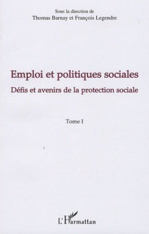 Emploi et politiques sociales - l'harmattan - 9782296099876 -