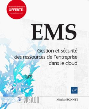 EMS - Gestion et sécurité des ressources de l'entreprise dans le cloud - eni - 9782409011856 -