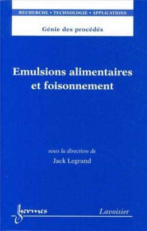 Emulsions alimentaires et foisonnement - hermès / lavoisier - 9782746232037 -