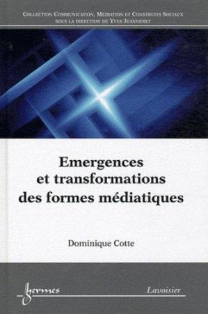 Emergences et transformations des formes médiatiques - Hermes Science Publications - 9782746232815 -