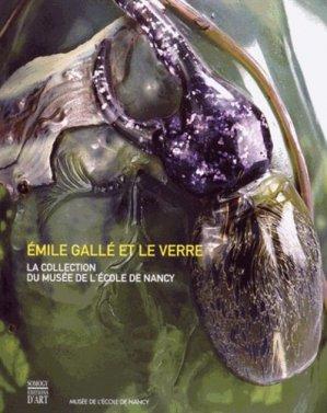 Émile Gallé et le verre - somogy  - 9782757209073 -